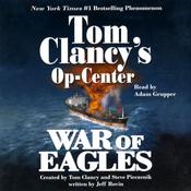 War of Eagles: Tom Clancy's Op-Center #12 audiobook download