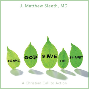 Serve-god-save-the-planet-a-christian-call-to-action-unabridged-audiobook