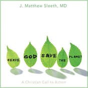 Serve God, Save the Planet: A Christian Call to Action (Unabridged) audiobook download