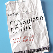Consumer Detox: Less Stuff, More Life (Unabridged) audiobook download