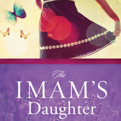 The Imam's Daughter: My Desperate Flight to Freedom (Unabridged) audiobook download