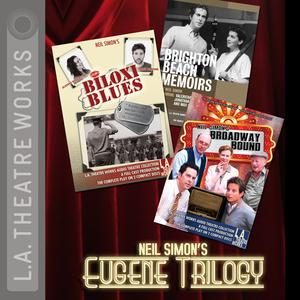 Neil-simons-eugene-trilogy-dramatized-brighton-beach-memoirs-biloxi-blues-broadway-bound-audiobook