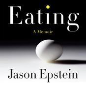 Eating: A Memoir (Unabridged) audiobook download