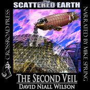 The Second Veil: A Tale of the Scattered Earth (Unabridged) audiobook download