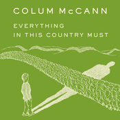 Everything in This Country Must: A Novella and Two Stories (Unabridged) audiobook download