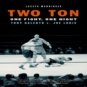Two Ton: One Night, One Fight - Tony Galento v. Joe Louis (Unabridged) audiobook download