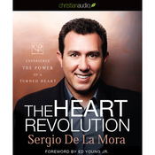 Heart Revolution: Experience the Power of a Turned Heart (Unabridged) audiobook download