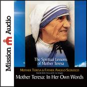 Mother Teresa: In Her Own Words (Unabridged) audiobook download