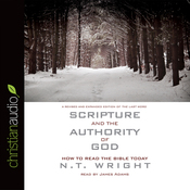Scripture and the Authority of God: How to Read the Bible Today (Unabridged) audiobook download