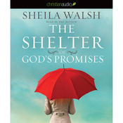 The Shelter of God's Promises (Unabridged) audiobook download