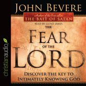 The Fear of the Lord: Discover the Key to Intimately Knowing God (Unabridged) audiobook download