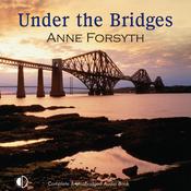 Under the Bridges (Unabridged) audiobook download