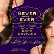 Never Have I Ever: The Lying Game #2 (Unabridged) audiobook download