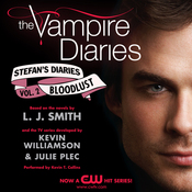 Bloodlust: The Vampire Diaries: Stefan's Diaries #2 (Unabridged) audiobook download