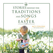 Stories Behind the Traditions and Songs of Easter (Unabridged) audiobook download