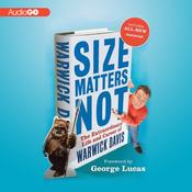 Size Matters Not: The Extraordinary Life and Career of Warwick Davis (Unabridged) audiobook download