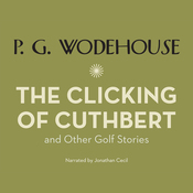 The Clicking of Cuthbert (Unabridged) audiobook download