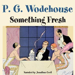 Something-fresh-unabridged-audiobook-3