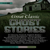 Great Classic Ghost Stories: Sixteen Unabridged Classics (Unabridged) audiobook download