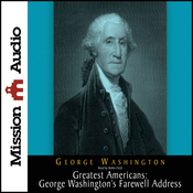 The Greatest Americans: George Washington's Farewell Address (Unabridged) audiobook download