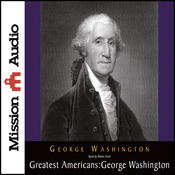 The Greatest Americans: George Washington: A Selection of His Letters (Unabridged) audiobook download
