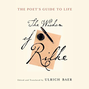 The-poets-guide-to-life-the-wisdom-of-rilke-audiobook