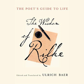 The Poet's Guide to Life: The Wisdom of Rilke audiobook download