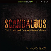 Scandalous: The Cross and The Resurrection of Jesus (Unabridged) audiobook download