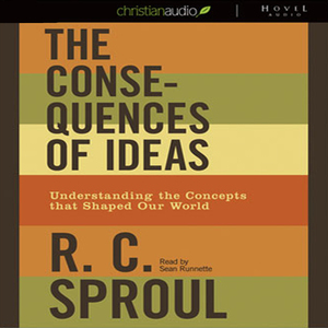 The-consequences-of-ideas-understanding-the-concepts-that-shaped-our-world-unabridged-audiobook