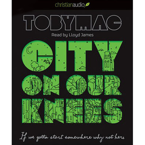 City-on-our-knees-if-you-gotta-start-somewhere-why-not-here-unabridged-audiobook