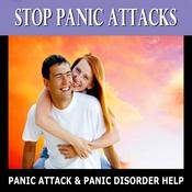 Stop Panic Attacks: Panic Attack & Panic Disorder Help, Subliminal, Subconscious, Self Help (Unabridged) audiobook download