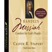 Handel's 'Messiah': Comfort for God's People (Unabridged) audiobook download