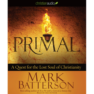Primal-a-quest-for-the-lost-soul-of-christianity-unabridged-audiobook