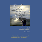 Lord of the Ringless: Devoted to God, Desiring Marriage audiobook download