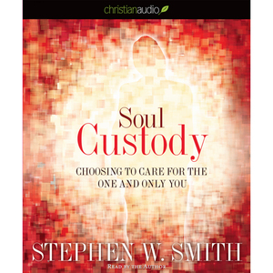Soul-custody-choosing-to-care-for-the-one-and-only-you-unabridged-audiobook