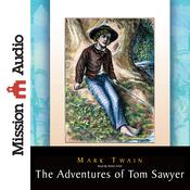 The Adventures of Tom Sawyer (Unabridged) audiobook download