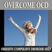 Overcome OCD: Obessesive Compulsive Disorder Help, Self Hypnosis, Subliminal, Self Help (Unabridged) audiobook download
