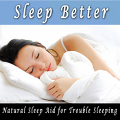 Sleep Better: Natural Sleep Aid, Sleep Help, Self Hypnosis, Subliminal, Self Help (Unabridged) audiobook download