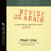 Revise Us Again: Living from a Renewed Christian Script (Unabridged) audiobook download