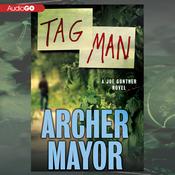 Tag Man: A Joe Gunther Novel (Unabridged) audiobook download