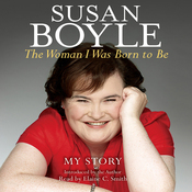The Woman I Was Born to Be: My Story audiobook download