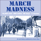March-madness-10000-men-800-miles-86-days-3-stories-unabridged-audiobook