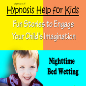 Childhood Bedwetting: Hypnosis Help to Stop Nocturnal Enuresis and Give Confidence audiobook download