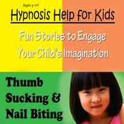 Childhood Thumb Sucking: Hypnosis Help for No More Nail Biting or Thumb Sucking audiobook download