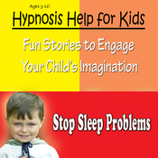 Childhood Sleep Problems: Hypnosis Help to Stop Night Terrors, Sleep Walking and Other Sleep Problems audiobook download