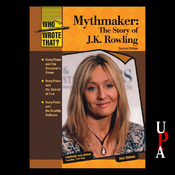 Mythmaker: The Story of J.K. Rowling, Second Edition (Unabridged) audiobook download