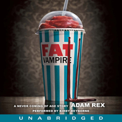 Fat Vampire: A Never Coming of Age Story (Unabridged) audiobook download