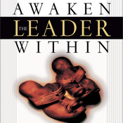 Awaken the Leader Within: How the Wisdom of Jesus Can Unleash Your Potential (Unabridged) audiobook download