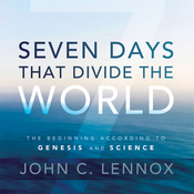 Seven Days That Divide the World: The Beginning According to Genesis and Science (Unabridged) audiobook download