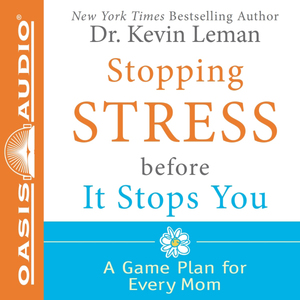 Stopping-stress-before-it-stops-you-a-game-plan-for-every-mom-unabridged-audiobook